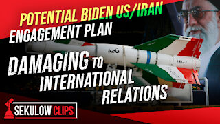 Potential Biden US/Iran Engagement Plan Could Irreparably Damage International Relations