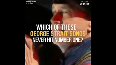 Trivia: Which George Strait Song Never Went to No. 1? Q0nH9GO9