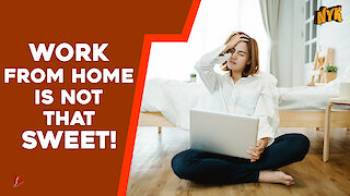 Why working from home is overrated?