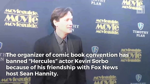 New Jersey Comic Book Convention Bans 'Hercules' Actor Because He's a Friend of Sean Hannity