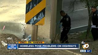 Homeless pose problems on San Diego highways - Video
