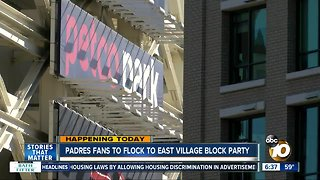 East Village hosting Block Party for Padres Opening Day