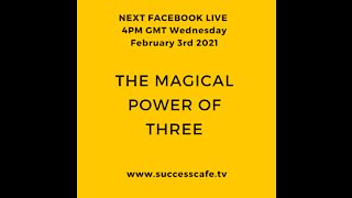 The Magical Power Of Three