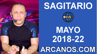 HOROSCOPO SEMANAL SAGITARIO (2018-22) 27 de mayo al 2 de junio de 2018-ARCANOS.COM - Video