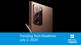 Trending Tech News | 7.2.20 | Samsung Galaxy Note 20 Ultra Images Leaked