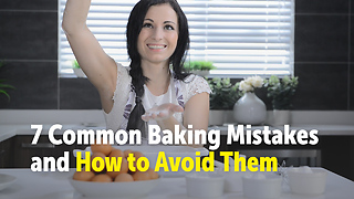 7 Common Baking Mistakes and How to Avoid Them - Video