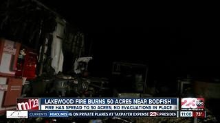 Lakewood fire burns 50 acres near Lake Isabella, injures one - Video