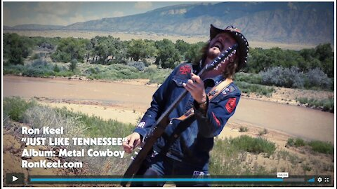 Ron Keel JUST LIKE TENNESSEE Official Music Video