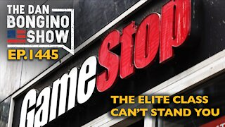 Ep. 1445 The Elite Class Can't Stand You - The Dan Bongino Show