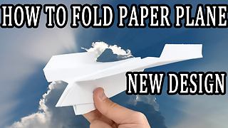 How To Fold Paper Plane - New Design