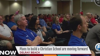 Plans to build a Christian school are moving forward - Video