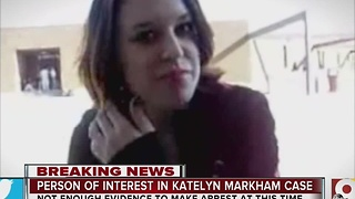 Butler County sheriff has 'strong person of interest' in disappearance, death of Fairfield woman Katelyn Markham - Video