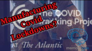 Manufacturing Covid Lockdowns? Who's Behind the Covid Tracking Project