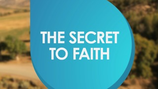 Ingredients needed to have Faith - Video