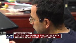 Sentencing hearing to continue for Larry Nassar on Wednesday - Video