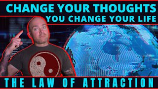 CHANGE YOUR THOUGHTS, YOU CHANGE YOUR LIFE: CREATE YOUR REALITY BY JASON HERTHA