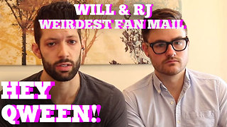 Will & RJ's Weirdest Fan Mail Ever!!: Hey Qween BONUS - Video