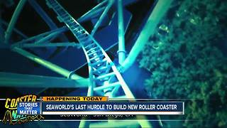 Seaworld's last hurdle to build new roller coaster - Video