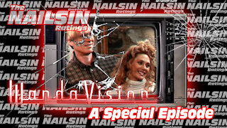The Nailsin Ratings: WandaVision - A Special Episode