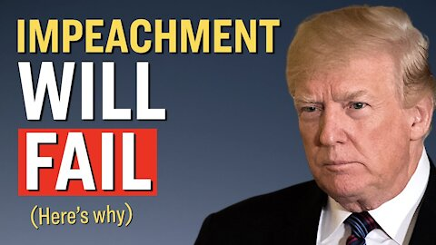 Why Trump Likely Won't Be Impeached, and You Can't Impeach Him After Leaving Office | Facts Matter