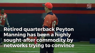 Eli Manning Was a Big Reason Why Peyton Turned Down ESPN and Fox - Report - Video