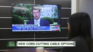 Watch your way with new cable options