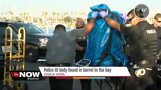 Police ID body found in barrel in San Diego Bay - Video