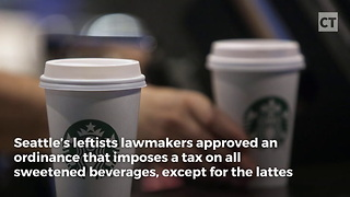 Seattle Sugar Tax Gives Starbucks a Pass - Video