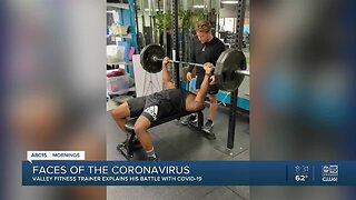 Valley fitness trainer explains his battle with COVID-19
