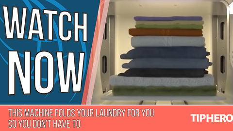 This Machine Folds Your Laundry for You So You Don't Have to