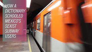 Defining sexism on Mexico City's subway - Video