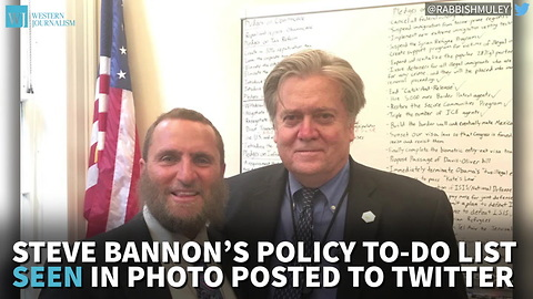 Steve Bannon's Policy To-Do List Seen In Photo Posted To Twitter