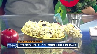 Ask the Expert: Staying healthy during the holidays