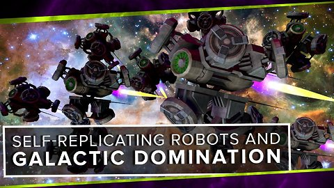 Self-Replicating Robots and Galactic Domination