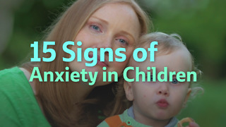 15 Signs of Anxiety in Children - Video