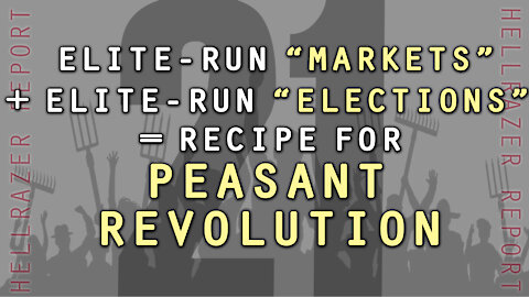 WHEN PEASANTS HAVE NO MARKET AND HAVE NO VOTE, REVOLUTION IS ON THE WAY