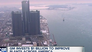General Motors investing one billion dollars in plants - Video