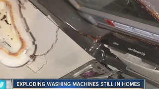Exploding washing machines still in homes
