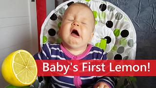 Baby's very first lemon-tasting reaction