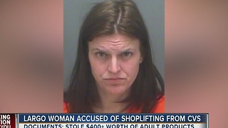 Largo woman accused of shoplifting adult products from CVS - Video