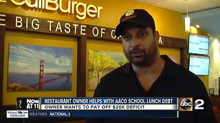 Restaurant owner paying off school lunch debt for Anne Arundel Co. Schools - Video
