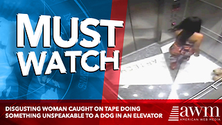 Disgusting Woman Caught On Tape Doing Something Unspeakable To A Dog in An Elevator - Video