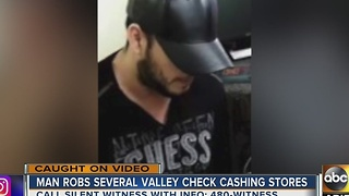 Do you recognize this alleged Valley robber?