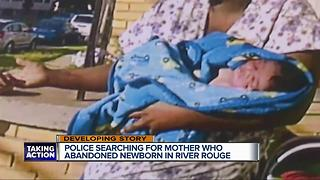 Police searching for mother who abandoned newborn in River Rouge - Video