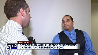 Detroit man with 71 license suspensions charged and released on bond - Video