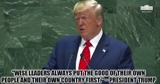 """""""Wise Leaders Always Put the Good of Their Own People and Their Own Country FIRST."""""""