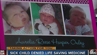 Sick child denied life saving medicine