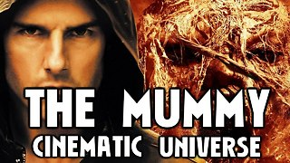 THE MUMMY - Universal Monsters Cinematic Universe! - Video