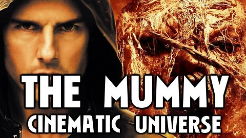THE MUMMY - Universal Monsters Cinematic Universe!