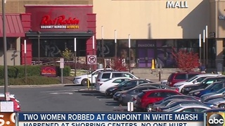 2 women robbed at White Marsh shopping centers, police boost security - Video